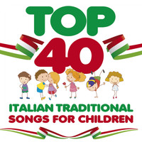 Alice - Top 40: Italian Traditional Songs for Children