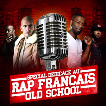 Various Artists - Special dédicace au rap français old school (Explicit)