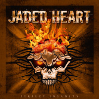 Jaded Heart - Perfect Insanity