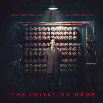 Alexandre Desplat - The Imitation Game (Original Motion Picture Soundtrack)