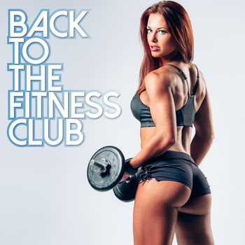 Various Artists - Back to the Fitness Club