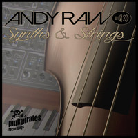 Andy Raw - Synths and Strings