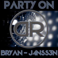 Bryan J4nss3n - Party On