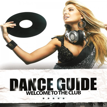 Various Artists - Dance Guide Welcome to the Club