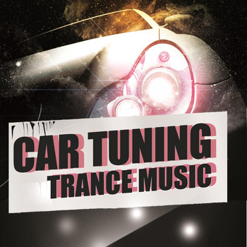 Various Artists - Car Tuning Trance Music