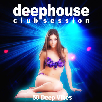 Various Artists - Deephouse Club Session