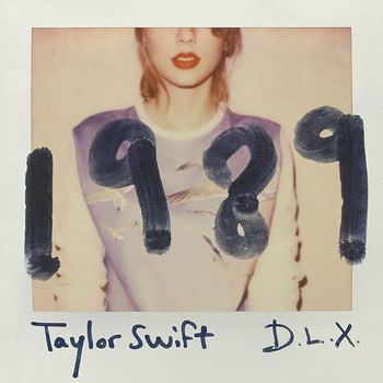 Taylor Swift - 1989 (Deluxe)