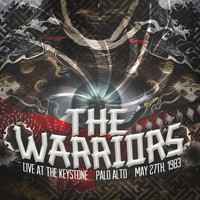 The Warriors - Warriors Live At The Keystone, Palo Alto, California in 1983