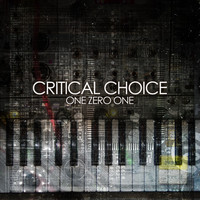 Critical Choice - One Zero One