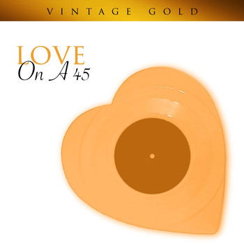 Various Artists - Vintage Gold - Love on a 45