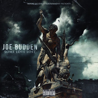 Joe Budden - Some Love Lost (Explicit)