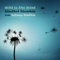 Dimitri Tiomkin - Wild Is the Wind (Original Motion Picture Soundtrack)