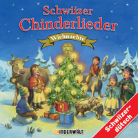 Various Artists - Schwiizer Chinderlieder - Wiehnachte