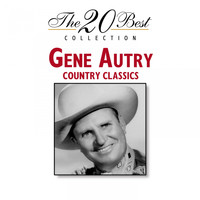 Gene Autry - The 20 Best Collection