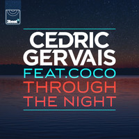 Cedric Gervais - Through The Night