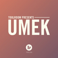 UMEK - Toolroom Presents: UMEK