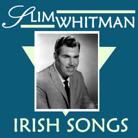 Slim Whitman - Irish Songs