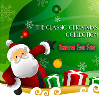 Tennessee Ernie Ford - The Classic Christmas Collection