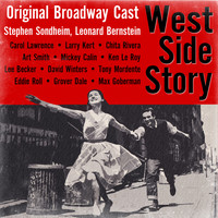 Original Broadway Cast - West Side Story Original Broadway Cast