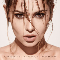 Cheryl - Only Human (Explicit)