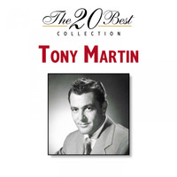 Tony Martin - The 20 Best Collection
