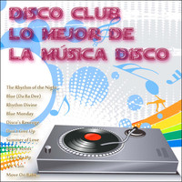 Dj in the Night - Disco Club: Lo Mejor de la Música Disco