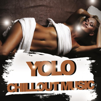 Various Artists - Yolo Chillout Music