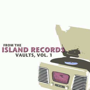 Various Artists - From the Island Records Vaults, Vol. 1