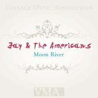 Jay & The Americans - Moon River