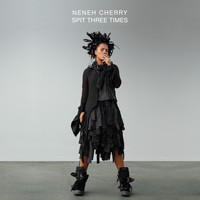 Neneh Cherry - Spit Three Times - Single