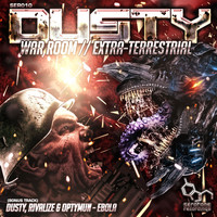 Dusty - War Room/Extra-Terrestrial