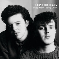 Tears For Fears - Songs From The Big Chair (Super Deluxe)