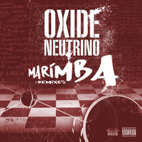 Oxide & Neutrino - Marimba +Remixes