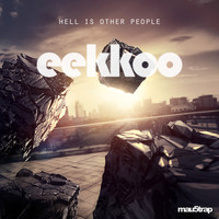 Eekkoo - Hell Is Other People