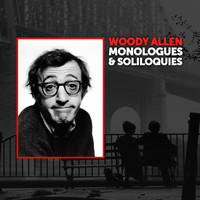 Woody Allen - Monologues and Soliloquies