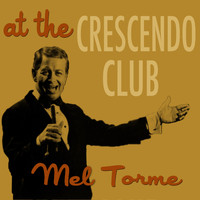 Mel Torme - At the Crescendo Club