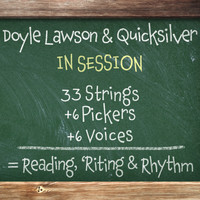 Doyle Lawson & Quicksilver - In Session