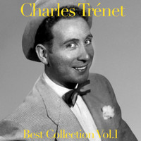 Charles Trenet - Best Collection, Vol. 1