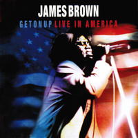 James Brown - Get on Up - Live in America