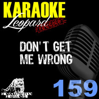 Leopard Powered - Don't Get Me Wrong (Karaoke Version) (Originally Performed By Noemi)