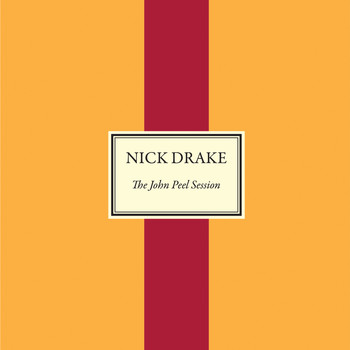 Nick Drake - The John Peel Session