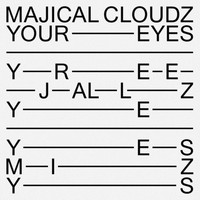 Majical Cloudz - Your Eyes
