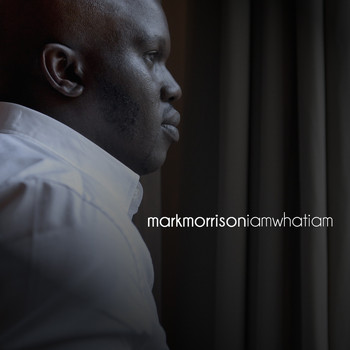 Mark Morrison - I Am What I Am