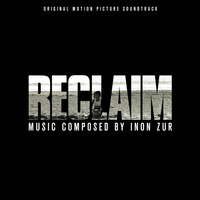 Inon Zur - Reclaim (Original Motion Picture Soundtrack)