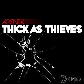 Agent K - Thick As Thieves