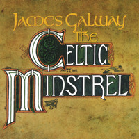 James Galway - James Galway - The Celtic Ministrel