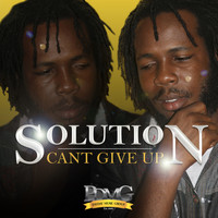 Solution - Can't Give Up - Single
