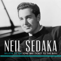 Neil Sedaka - Billete de Ida (One Way Ticket To The Bus)