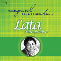 Lata Mangeshkar - Magical Moments