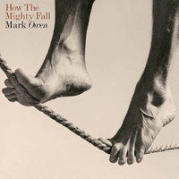 Mark Owen - How The Mighty Fall